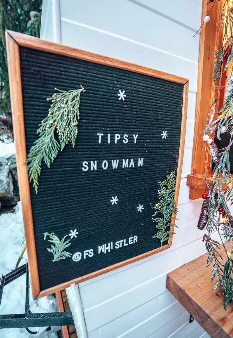tipsy snowman four seasons whistler